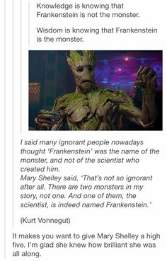 Mary Shelley knew, mark my words.