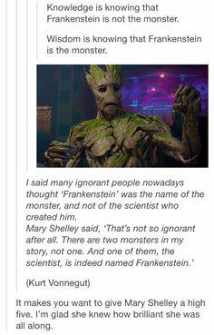 Mary Shelley knew, mark my words.