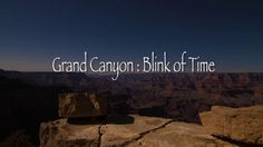 Check out this cool time-lapse video of the Grand Canyon! Blink of Time is a time lapse film featuring the stunning views of the Grand Canyon. Over 80,000 photos were taken over the course of 7 weeks in April, May, and June of 2012 to make this film. During the production we were able to capture the solar eclipse that took place on May 20, 2012.