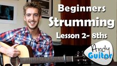Beginners Guitar Strumming Pattern 2 - 8th Strumming - Beginners Course ...