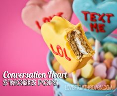 Conversation Heart S'mores Pops