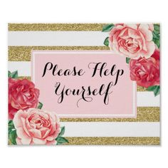 #Please Help Yourself Blush Gold Pink Floral Poster - #birthday #gifts #giftideas #present #party