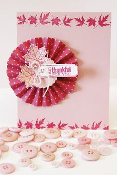 Becky Oehlers created this Thanksgiving card with a twist of fresh reds and pinks. A new twist on a fall card makes this one a happy design for all.