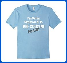 Mens I'm Being Promoted To BIG COUSIN! AGAIN! Cute Announcement 3XL Baby Blue - Relatives and family shirts (*Amazon Partner-Link)