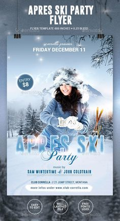 Apres Ski / Winter Party Flyer Template PSD #design Download: http://graphicriver.net/item/apres-ski-winter-party-flyer/13466103?ref=ksioks