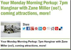 Your Monday Morning Perkup: 7pm Hanginar with Zane Miller (oo!), coming attractions, more!