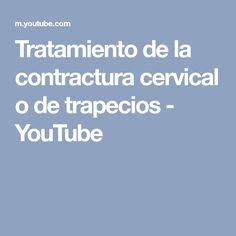 Tratamiento de la contractura cervical o de trapecios - YouTube