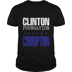 CLINTON FOUNDATION CORRUPTION, Order HERE ==> https://www.sunfrog.com/Political/CLINTON-FOUNDATION-CORRUPTION-Guys-Black.html?id=47756 #christmasgifts #xmasgifts #Election2016 #ElectionNight #Decision2016