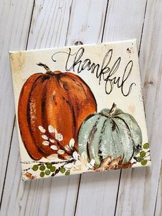 Pumpkins in many cases are wonderful round, brilliant red, and in fall they must not be lacking especially on Halloween. Fall Canvas Painting, Autumn Painting, Autumn Art, Tole Painting, Pumpkin Painting, Fall Paintings, Canvas Paintings, Pumpkin Art, Paint And Sip