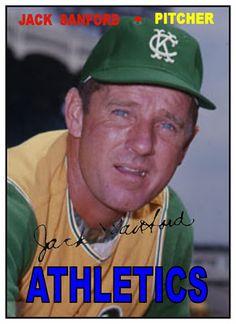 1967 Topps Traded Jack Sanford, Kansas City Athletics, Baseball Cards That Never Were