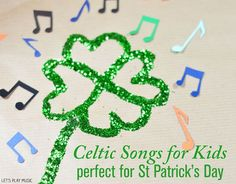 Celtic Songs for Kids Perfect for some jolly jigging on St Patrick's Day! The site also has a video of a dance that could be simplified for elementary students.