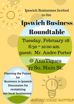 MAKING IDEAS HAPPEN Ipswich Businesses Invited to the  Ipswich Busi...