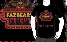 ======= Shirt for Sale ======= Five Nights at Freddy's Fazbear's Fright Security by Kaiserin =========================   #FNAF