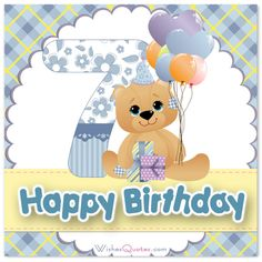 Browse our adorable collection of birthday wishes and cards to find the best birthday message for your birthday boy or girl. 7th Birthday Wishes, Nice Birthday Messages, Happy 7th Birthday, Girl Birthday, Blessed Morning Quotes, Boy Or Girl, Baby Boy, Jesus Art, 7 Year Olds