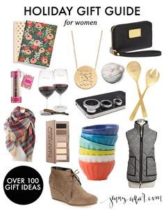 Holiday Gift Guide for Women: Over 100 of the best gifts for all of the women in your life.