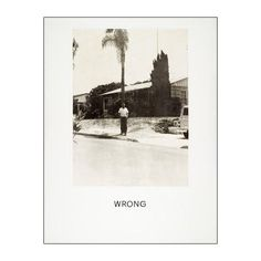 22 x 28 inch archival digital reproduction print on acid free paper of John Baldessari's Wrong, printed for LACMA