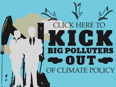 Stop big polluters from poisoning global climate change talks. Kick #BigPollutersOut of UN climate talks: http://d.shpg.org/122228634t #SB42