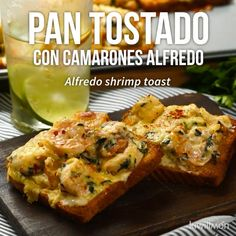 Prepare this easy and delicious recipe of toasted bread with creamy shrimp Alfredo and spinach. Go au gratin in the oven on a crusty bread and the special touch of the chili flakes. Seafood Recipes, Mexican Food Recipes, Cooking Recipes, Healthy Recipes, Cooking Fish, Cooking Icon, Cooking Movies, Cooking Steak, Egg Recipes