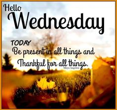 Wednesday Quotes Happy Wednesday Readerswe Hope You Likes Our Previous Quotes