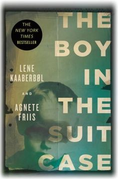 The Boy in the Suitcase ~ I stayed up half the night finishing this book. VERY hard to put down.