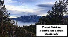 The Ultimate Travel Guide to: South Lake Tahoe, California. What to do during the summer and winter is covered all in this link! South Lake Tahoe, Tahoe California, Northern California, Us Travel, Travel Guide, Cata, Ultimate Travel, Home And Away, Mountains