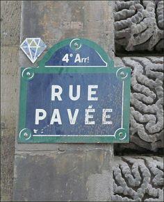 La rue Pavée  (Paris 4ème)