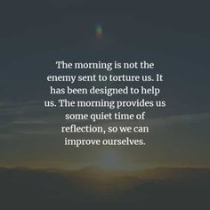 150 Beautiful good morning inspirational quotes and sayings. Welcome a brand new morning with a smile. Good Morning Inspirational Quotes, Good Morning Quotes, Wake Up Quotes, Good Morning Texts, Life Is A Gift, How I Feel, Happy Thoughts, Positive Quotes, Positivity