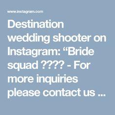 "Destination wedding shooter on Instagram: ""Bride squad 😉😊👌😘 - For more inquiries please contact us through oliver.ken.photo@gmail.com - Visit our website www.oliver-ken.com - #bali…"" • Instagram"