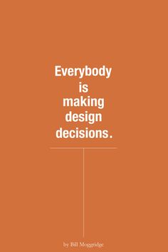 """This documentary focuses on design thinking in a pictorial way. Statements such as """"Design is a tool, it's not a luxury, it's a discipline"""" and """"Everybody is making design decisions"""" The author of this webpage has a documentary exploring the idea of design thinking and its concept from 2008. There are debates about daily decisions and business challenges and how design thinking is involved in almost every decision."""