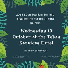 2016 Eden Tourism Summit: 'Shaping the Future of Rural Tourism' Wednesday 19 October
