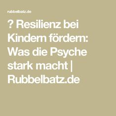 ✪ Resilienz bei Kindern fördern: Was die Psyche stark macht | Rubbelbatz.de Kindergarten Portfolio, Byron Katie, Calm Down, Legos, Kids And Parenting, Love Of My Life, Stark, Education, Baby