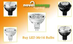 Now brighten your home with #LED #Mr16 #Bulbs offered by Novel Energy Lighting at lowest price.