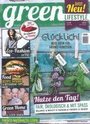 Nachhaltig glücklich leben - fair, ökologisch und mit Spaß - mit dem Magazin GREEN LIFESTYLE 2/2015