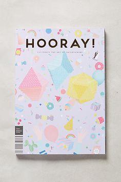 HOORAY! Magazine, Issue 6 - anthropologie.com