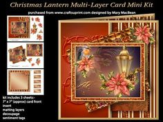 """Christmas Lantern Multi Layer Card Mini Kit on Craftsuprint designed by Mary MacBean - Layered card front with a Christmas lantern, robin and poinsettias. The kit has 3 sheets which include the card front (approx 7"""" x 7""""), insert, 2 matting layers, decoupage and sentiment tags. There are 5 sentiment tags, including a blank one for your own message - Now available for download!"""