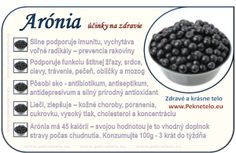 Info Arónia Fruit Facts, Raw Food Recipes, Healthy Recipes, Food Science, Korn, Organic Beauty, Food Art, Natural Health, Gardening Tips