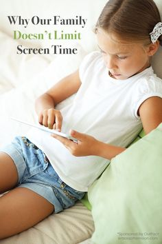 "Why Our Family Doesn't Limit Screen Time - When I hear about strict time limits for screen time I shake my head and think, ""No, no, no."" Here's my logic... *Interesting parenting article"