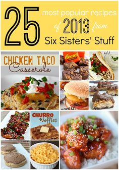 25 of the most popular recipes of 2013 from SixSistersStuff.com!  These tried and true recipes are sure to please your family! #sixsistersstuff