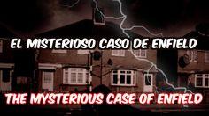 El Misterioso Caso de Enfield