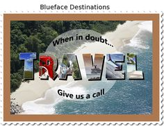 Saving you time & money... Blueface Destinations remains the essential wanderlust resource.