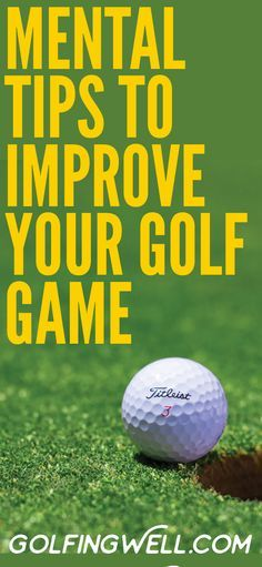 Check out these mental golf tips to improve your golf game and your golf swing. #golf