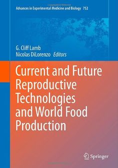 This book addresses the impacts of current and future reproductive technologies on our world food production and provides a significant contribution to the importance of research in the area of reproductive physiology.