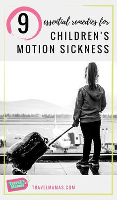 9 Ways to Prevent or Avoid Motion Sickness in Children and Adults When Traveling #familytravel