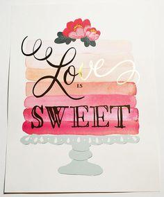 "11x14 Art Print ""Love is Sweet"" w/gold foil Pink Ombre"