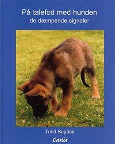På talefod med hunden | Bog af Turid Rugaas | Køb bogen her