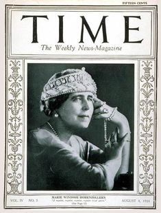 March 1923 - The first issue of TIME Magazine August 1924 - Queen Marie of Romania became the first queen to ever grace the cover of TIME Magazine. Michael I Of Romania, History Of Romania, Marie Windsor, Romanian Royal Family, Time Magazine, Magazine Covers, Central And Eastern Europe, Her Majesty The Queen, Old Magazines