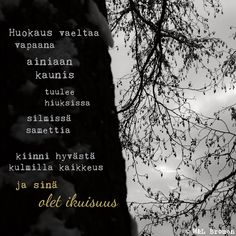 #runo #runokuva #runous #runoilija #valokuva #valokuvaus #ikuisuus #rakkaus Quotes, Movie Posters, Quotations, Film Poster, Quote, Shut Up Quotes, Billboard, Film Posters