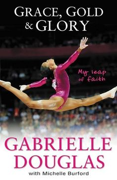 At 16 years young, US Olympic gymnast Gabby Douglas made history this Summer when she became the first African-American woman to win the all-around gymnastics gold medal at the Olympics. Now with the help of Michelle Burford, she's written a memoir on her experience titled Grace, Gold, & Glory: My Leap of Faith.