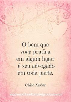 Magia no Dia a Dia: Citação: Chico Xavier http://magianodiaadia.blogspot.com.br/2016/12/citacao-chico-xavier.html
