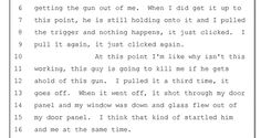 Wilson says the first two times he pulled the trigger, nothing happened. https://www.documentcloud.org/documents/1370494-grand-jury-volume-5.html#document/p224/a189266…
